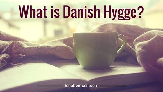 What is Danish Hygge