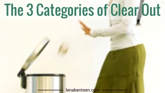 3 categories of clear out